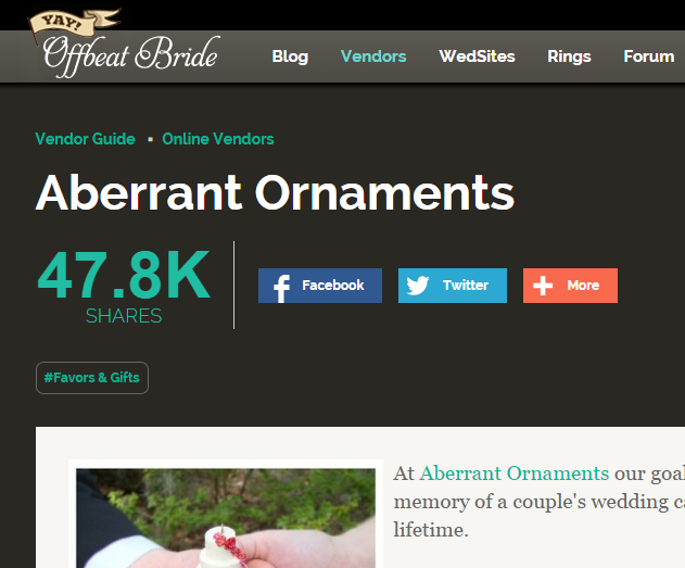 Abberant Ornaments' vendor listing has gone totally viral on Pinterest, as you can see from their share count.